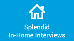 In-Home Interviews